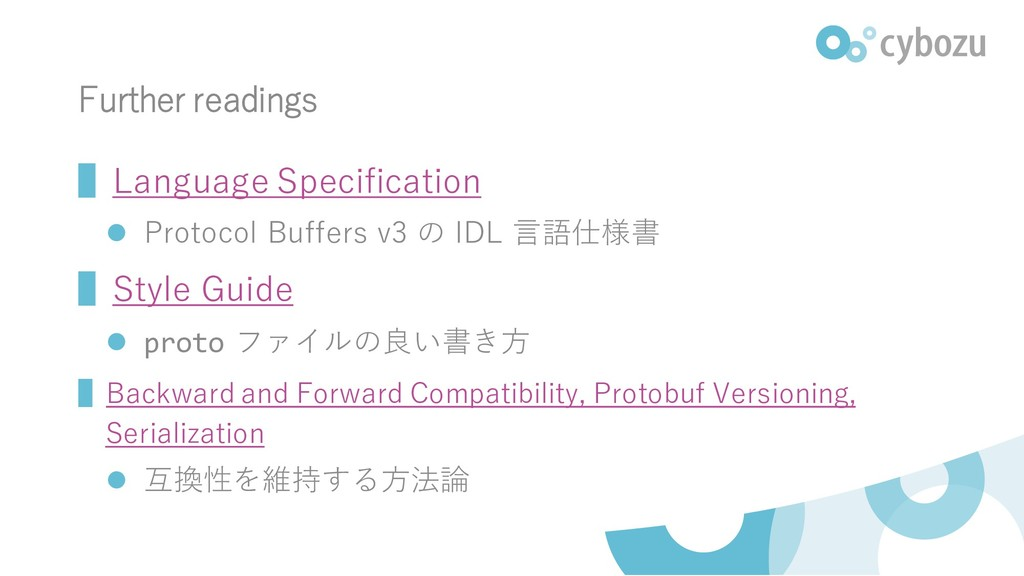 Further readings ▌Language Specification ⚫ Prot...