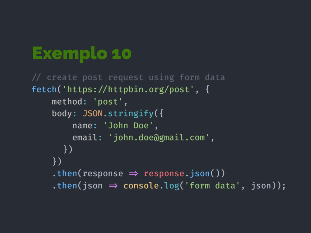 Exemplo 10 !// create post request using form d...