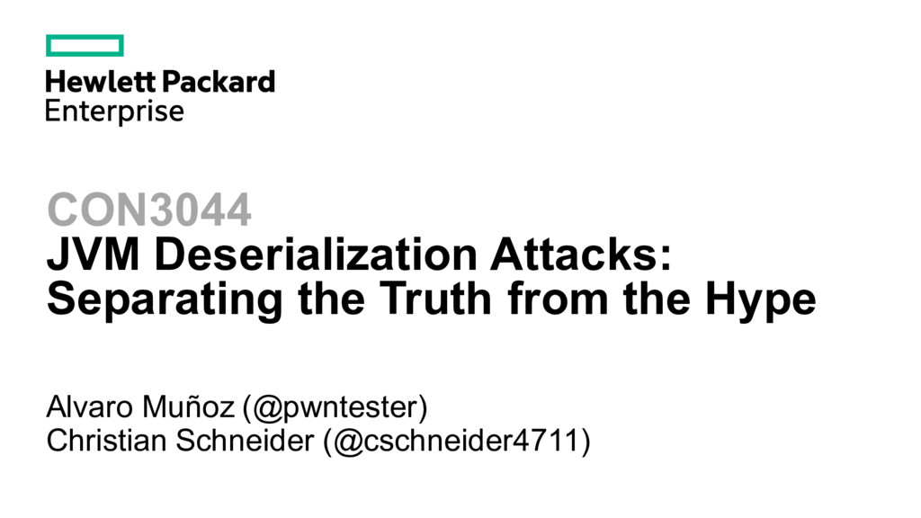 CON3044 JVM Deserialization Attacks: Separating...