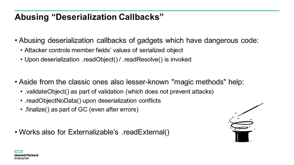 "Abusing ""Deserialization Callbacks"" • Abusing d..."