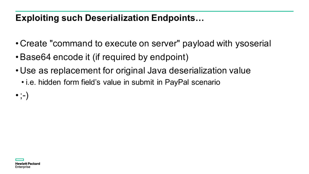 Exploiting such Deserialization Endpoints… • Cr...