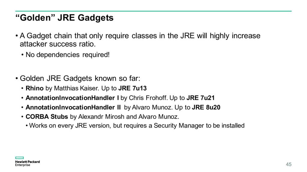 """Golden"" JRE Gadgets • A Gadget chain that only..."