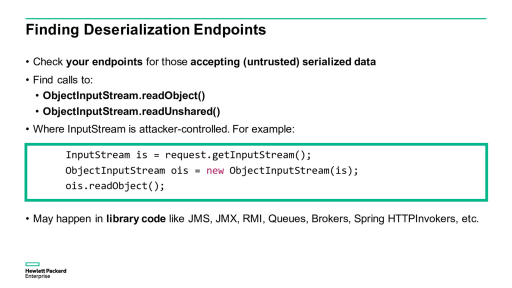 Finding Deserialization Endpoints • Check your ...