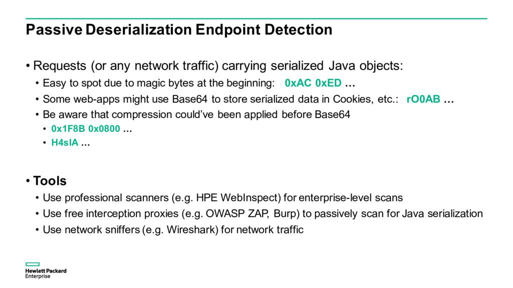 Passive Deserialization Endpoint Detection • Re...