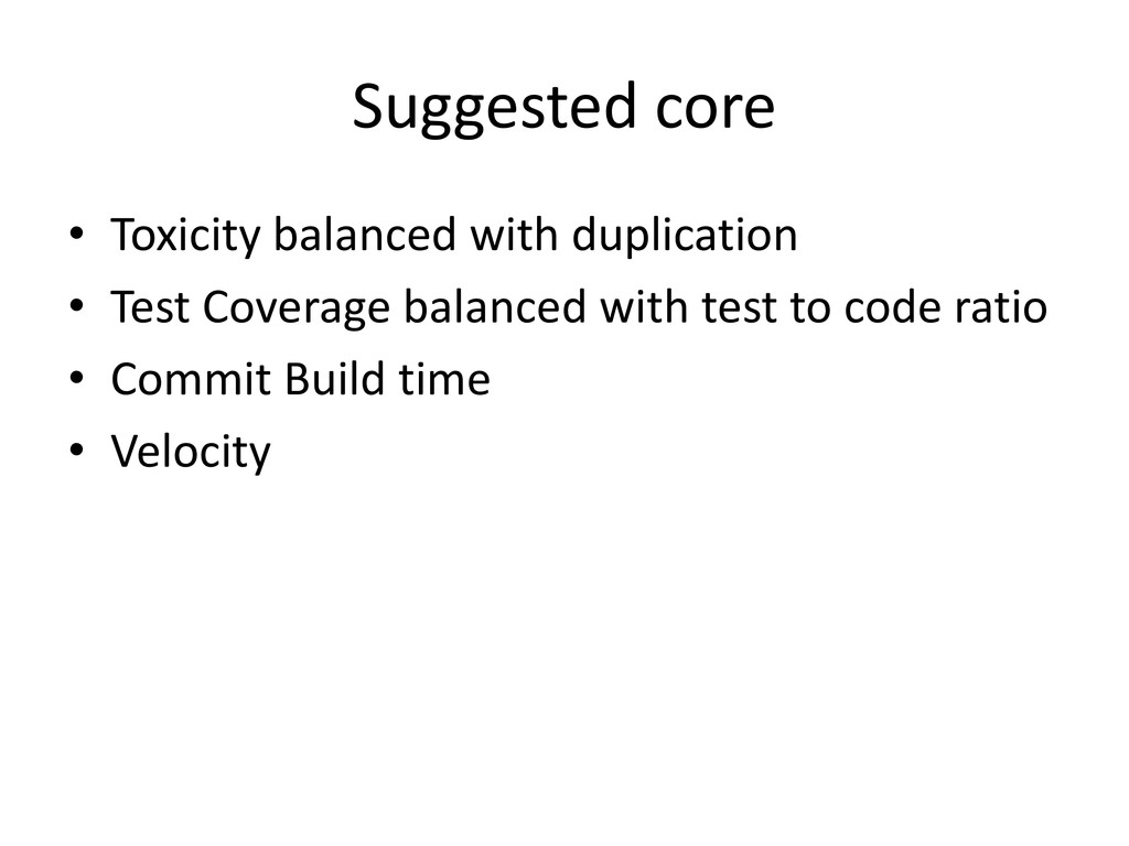 Suggested core • Toxicity balanced with duplica...