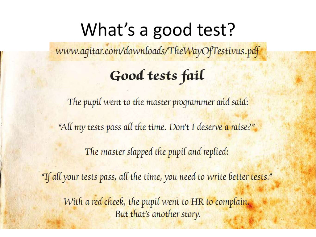 What's a good test?