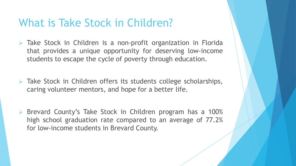 What is Take Stock in Children?  Take Stock in...