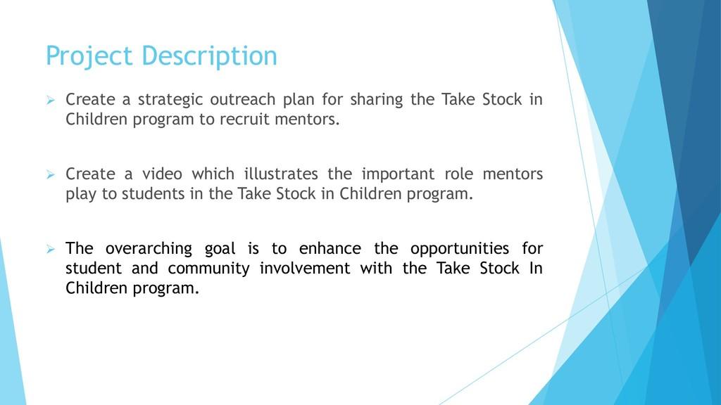 Project Description  Create a strategic outrea...