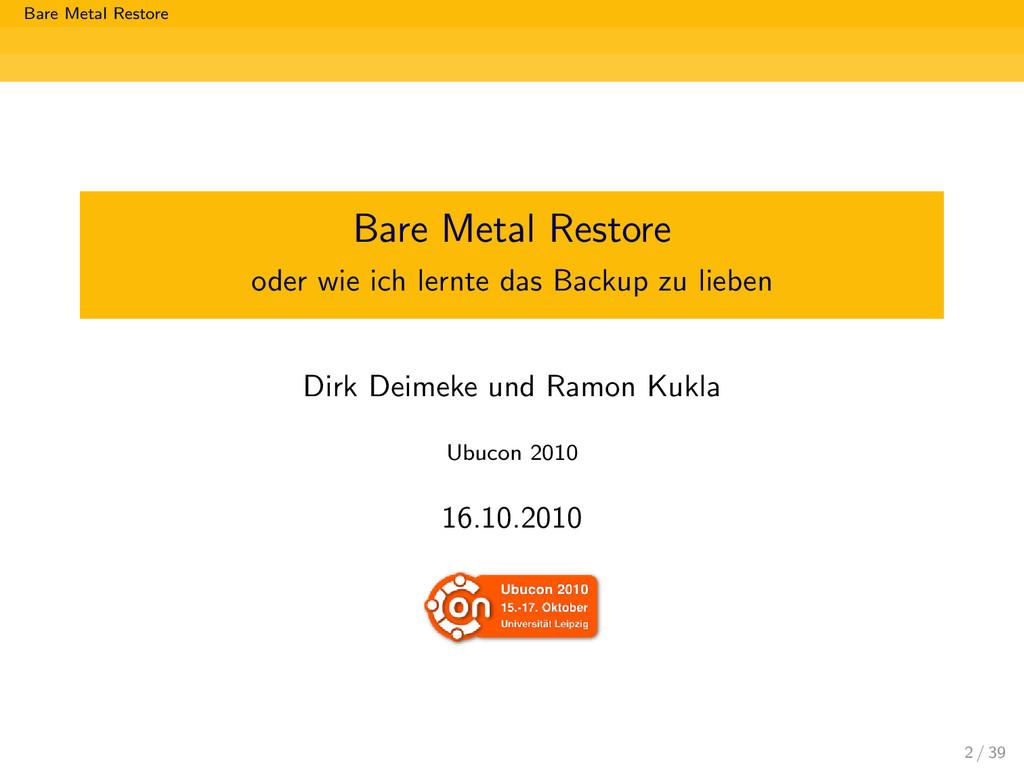 Bare Metal Restore Bare Metal Restore oder wie ...