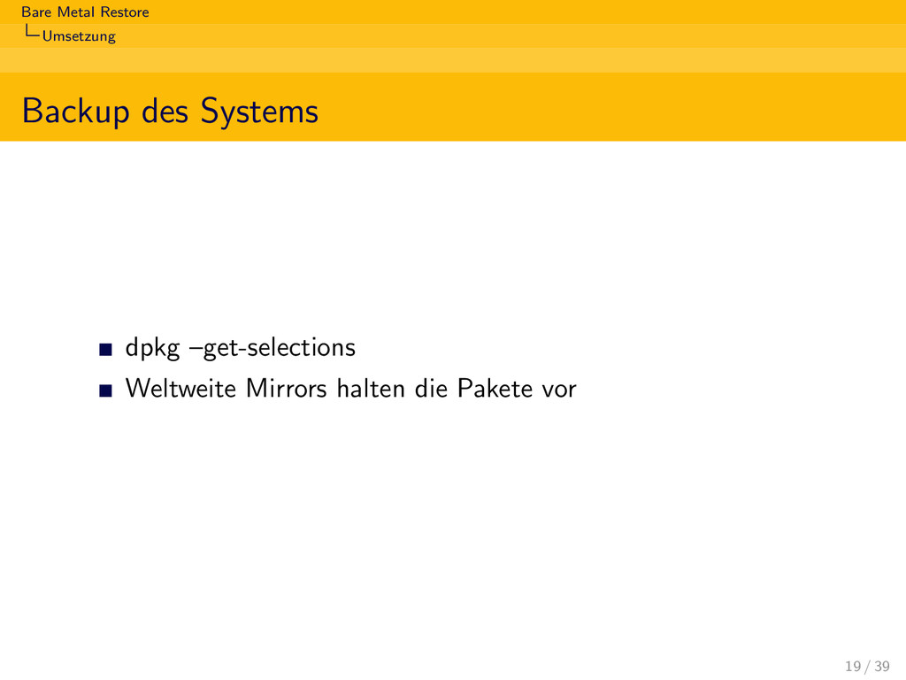 Bare Metal Restore Umsetzung Backup des Systems...