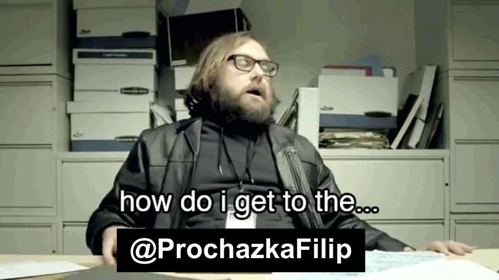 @ProchazkaFilip