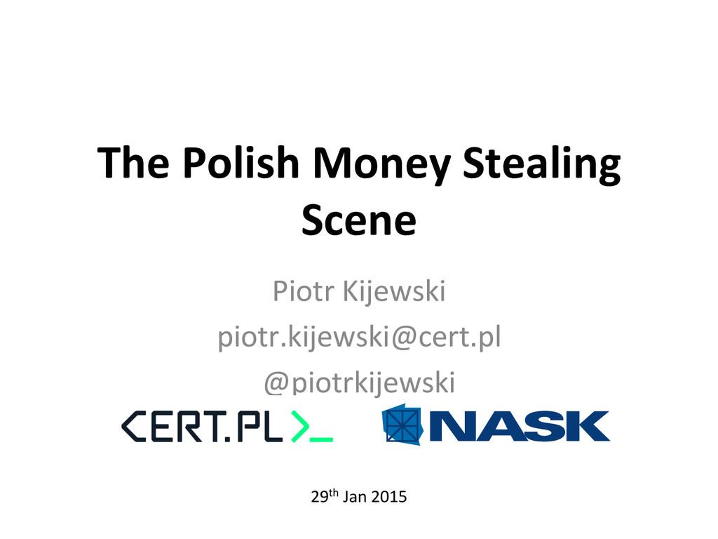 The Polish Money Stealing  Scene ...