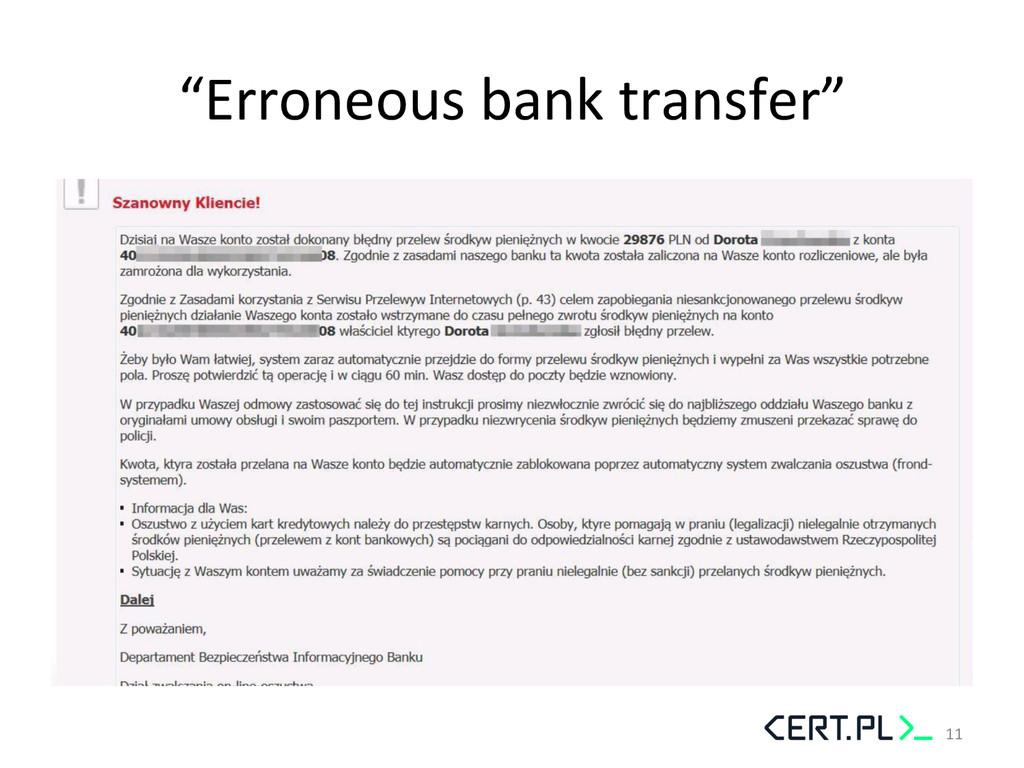 """""""Erroneous bank transfer""""  11"""