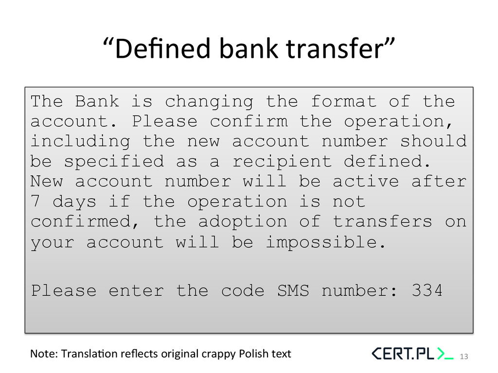 """""""Defined bank transfer""""  The Bank is ch..."""