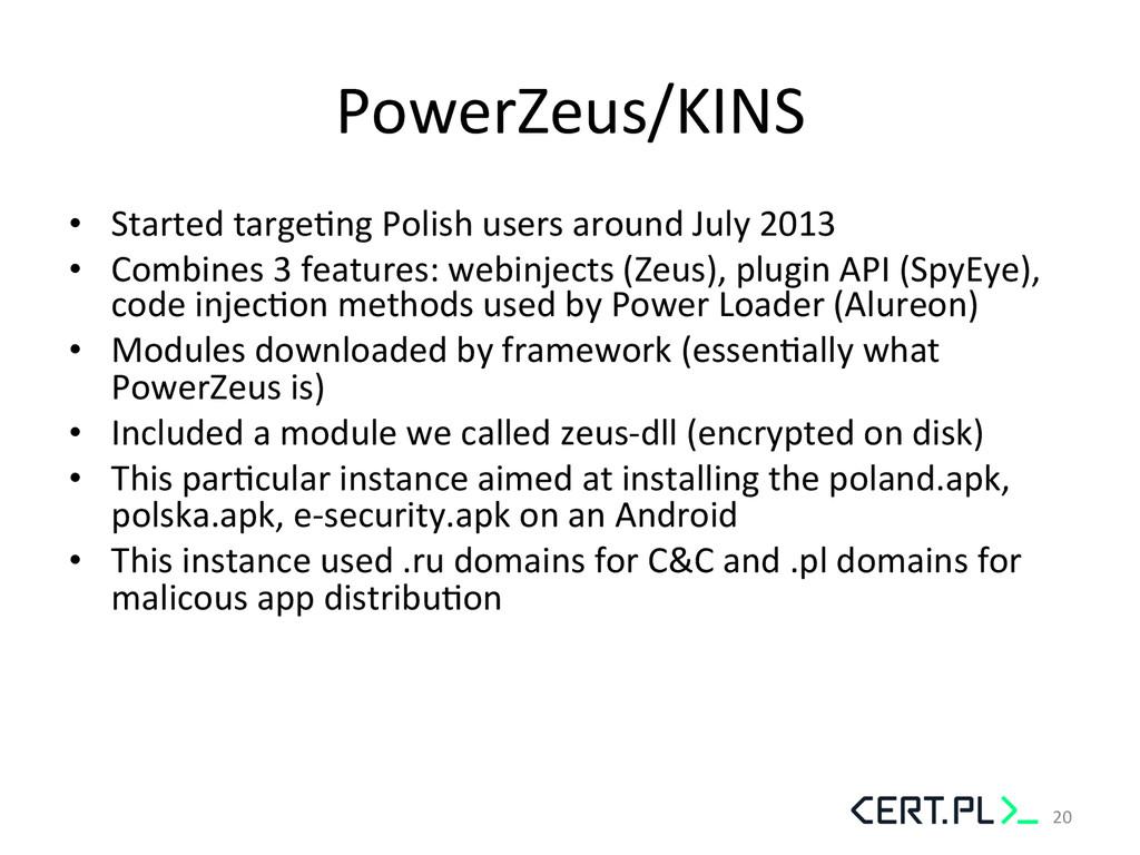 PowerZeus/KINS  • Started targeGng Po...