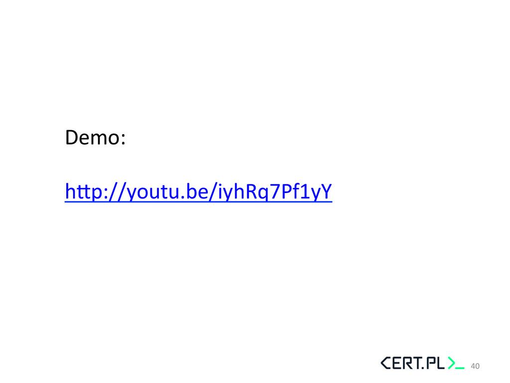 Demo:    hhp://youtu.be/iyhRq7Pf1yY  ...