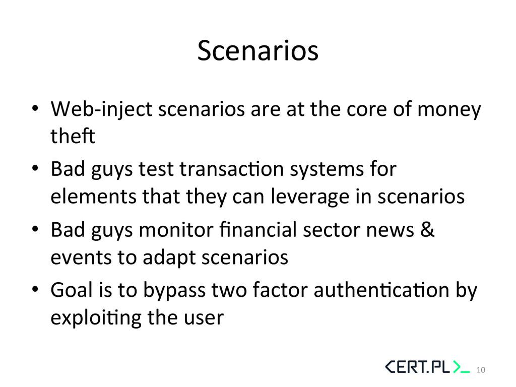 Scenarios  • Web-‐inject scenarios a...