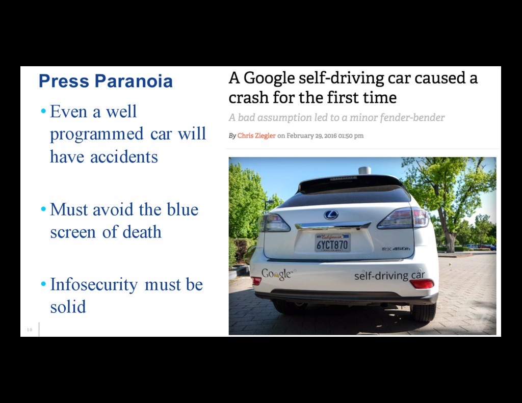 10 • Even a well programmed car will have accid...