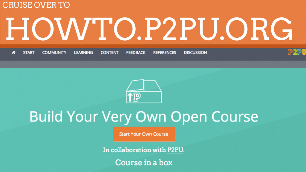 HOWTO.P2PU.ORG CRUISE OVER TO