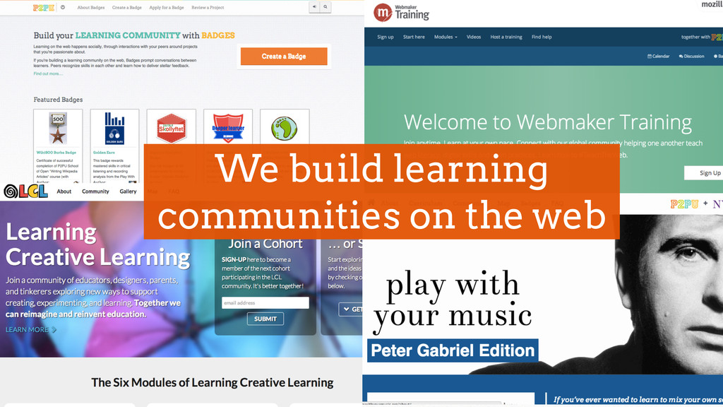 We build learning communities on the web