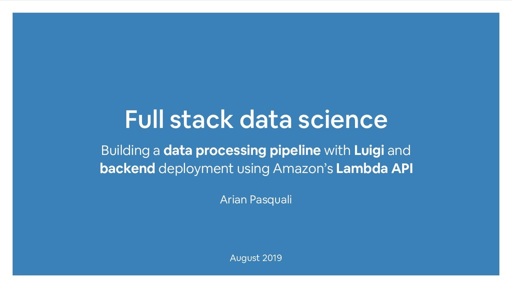 Full stack data science Building a data process...