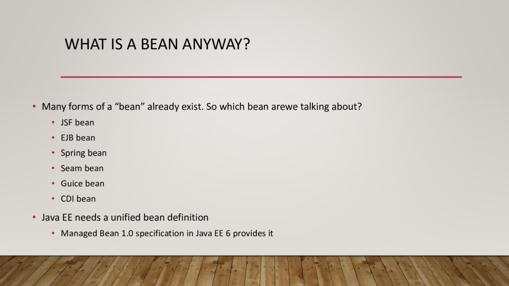 "WHAT IS A BEAN ANYWAY? • Many forms of a ""bean""..."