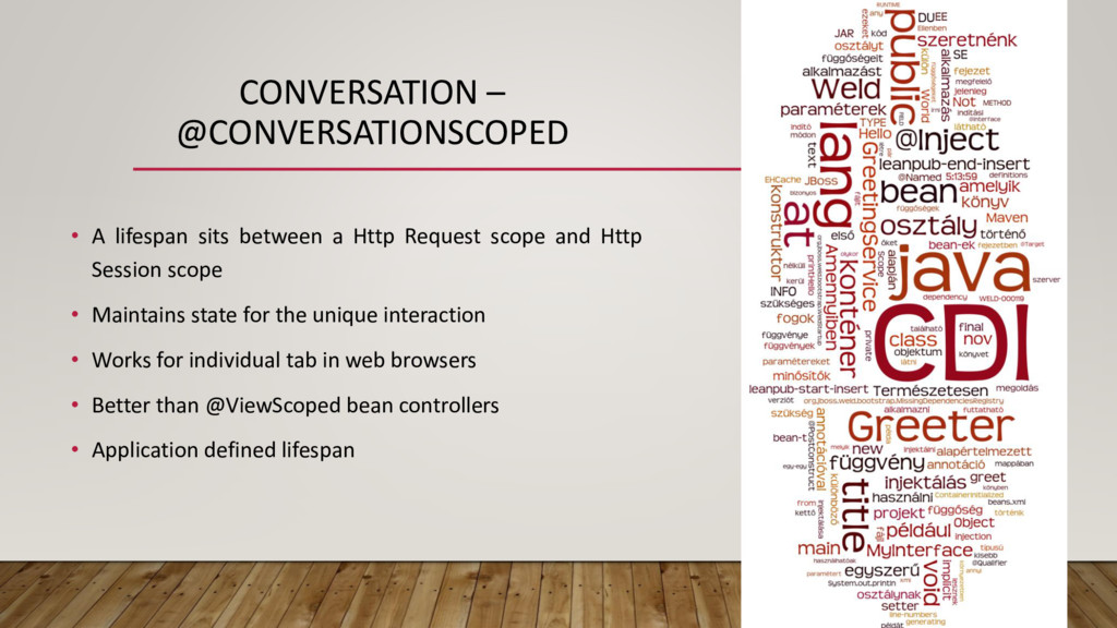 CONVERSATION – @CONVERSATIONSCOPED • A lifespan...