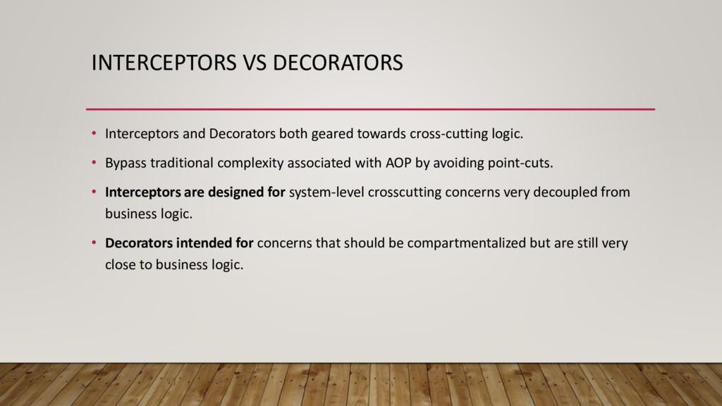 INTERCEPTORS VS DECORATORS • Interceptors and D...