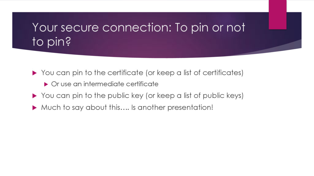 Your secure connection: To pin or not to pin? u...