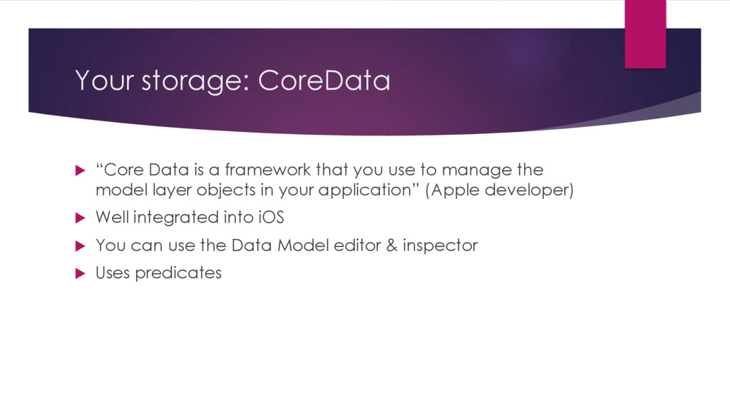 "Your storage: CoreData u ""Core Data is a framew..."