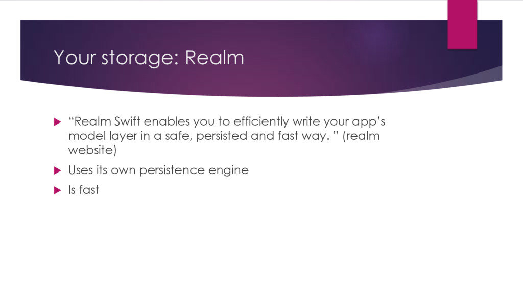 """Your storage: Realm u """"Realm Swift enables you ..."""