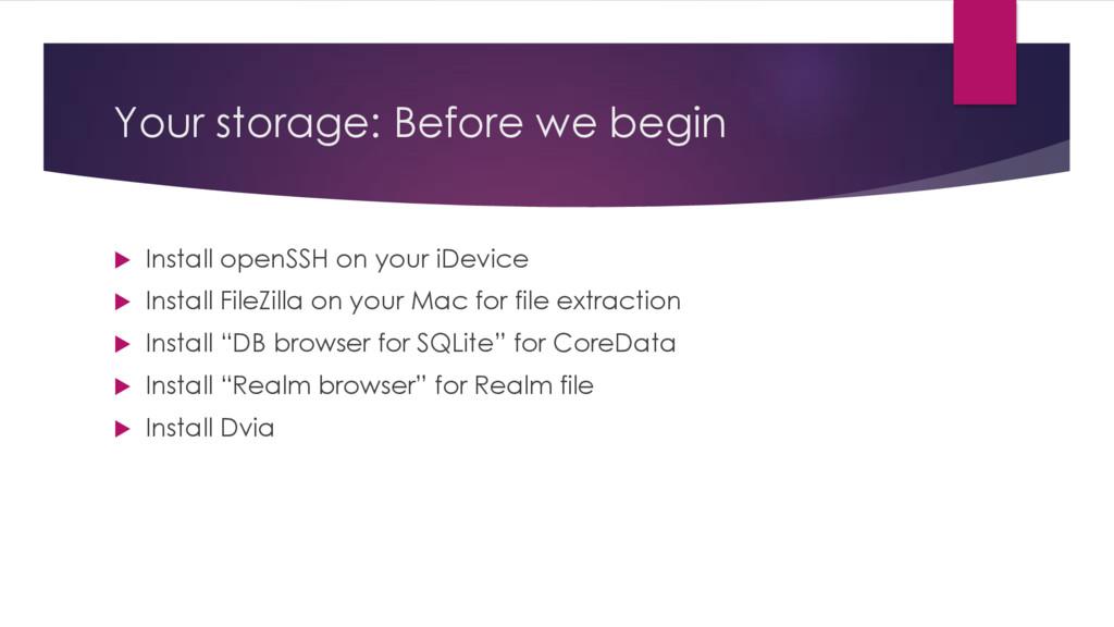 Your storage: Before we begin u Install openSSH...