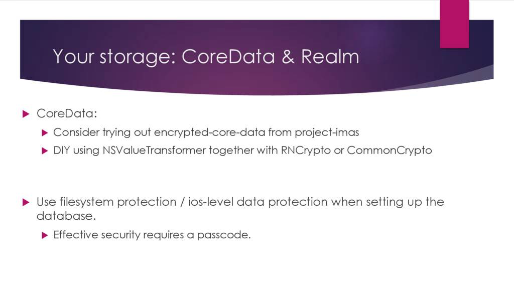 Your storage: CoreData & Realm u CoreData: u Co...