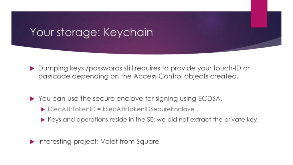Your storage: Keychain u Dumping keys /password...