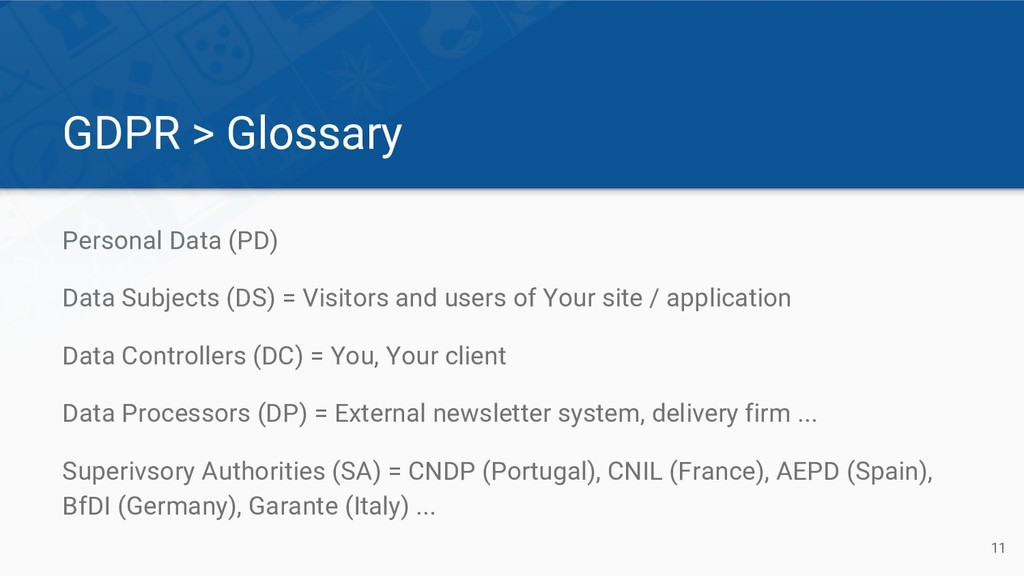 GDPR > Glossary Personal Data (PD) Data Subject...