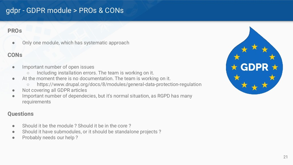 gdpr - GDPR module > PROs & CONs 21 PROs ● Only...