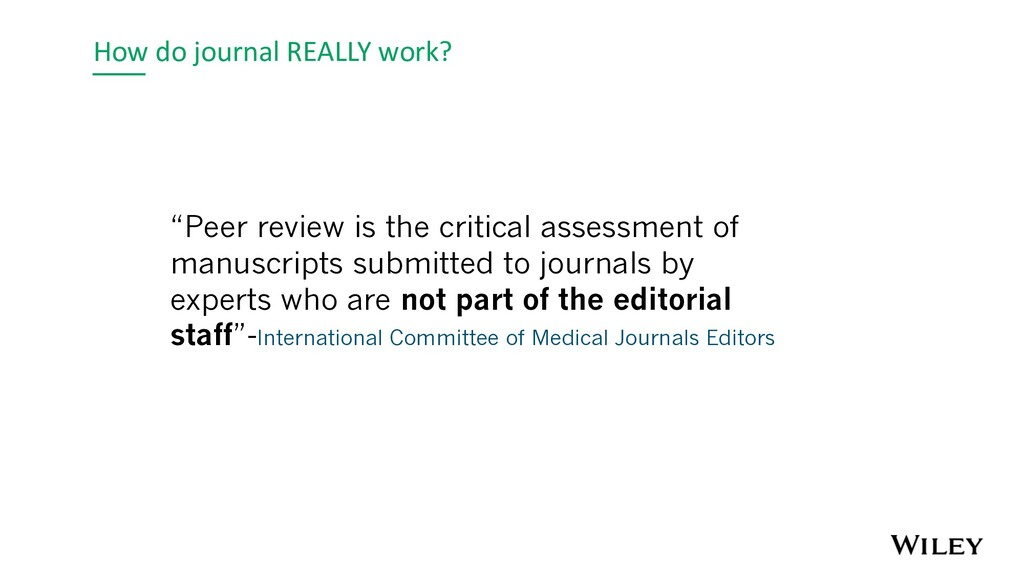 """How do journal REALLY work? """"Peer review is the..."""