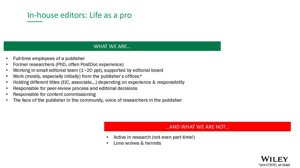 In-house editors: Life as a pro …AND WHAT WE AR...