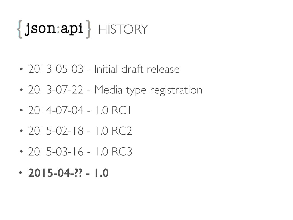 HISTORY • 2013-05-03 - Initial draft release ...