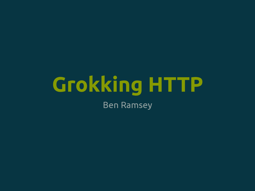 Ben Ramsey Grokking HTTP