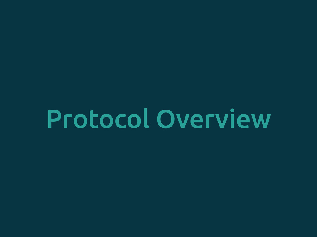 Protocol Overview