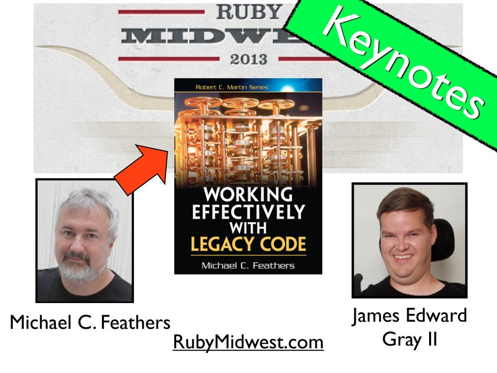 RubyMidwest.com Keynotes Michael C. Feathers Ja...