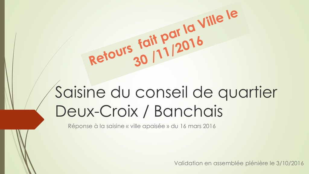 Saisine du conseil de quartier Deux-Croix / Ban...