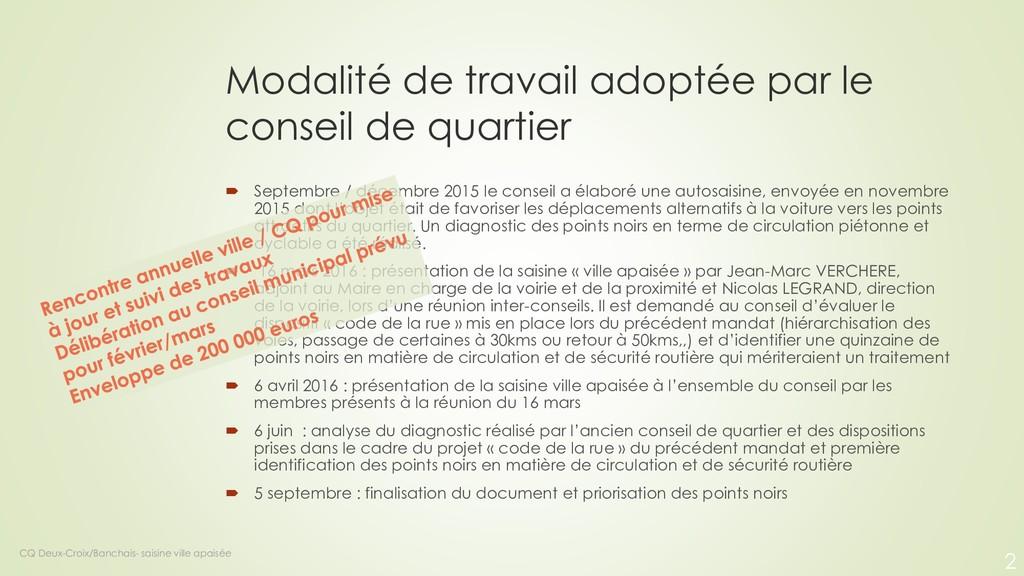 Modalité de travail adoptée par le conseil de q...