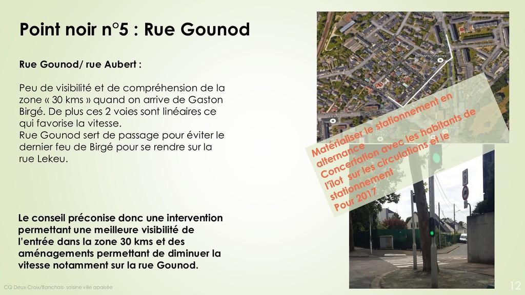 Point noir n°5 : Rue Gounod Rue Gounod/ rue Aub...