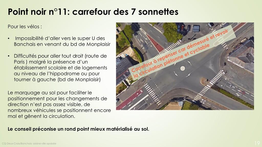 Point noir n°11: carrefour des 7 sonnettes Pour...
