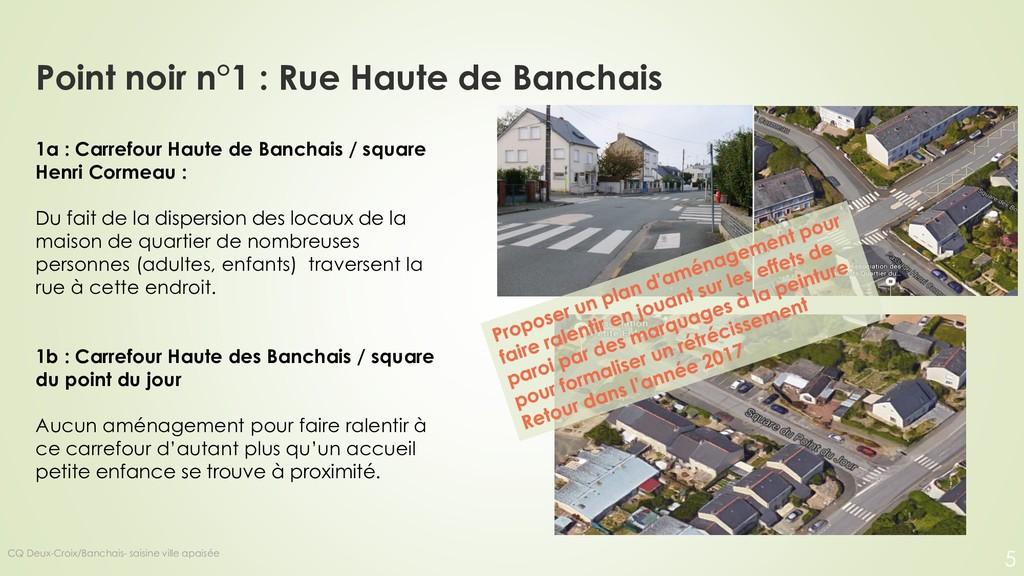 Point noir n°1 : Rue Haute de Banchais 1a : Car...