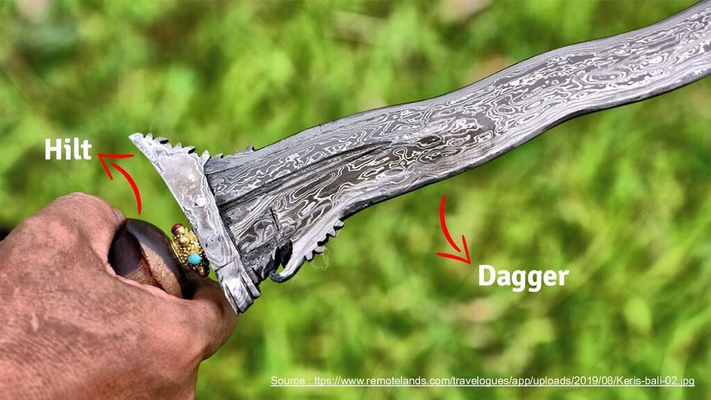 Dagger Hilt Source : ttps://www.remotelands.com...