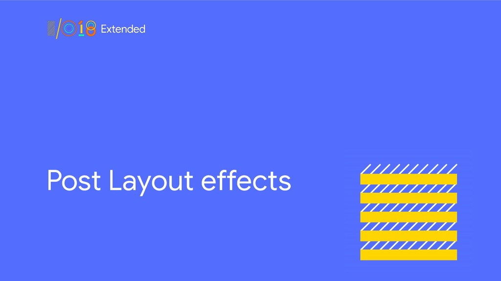 Post Layout effects