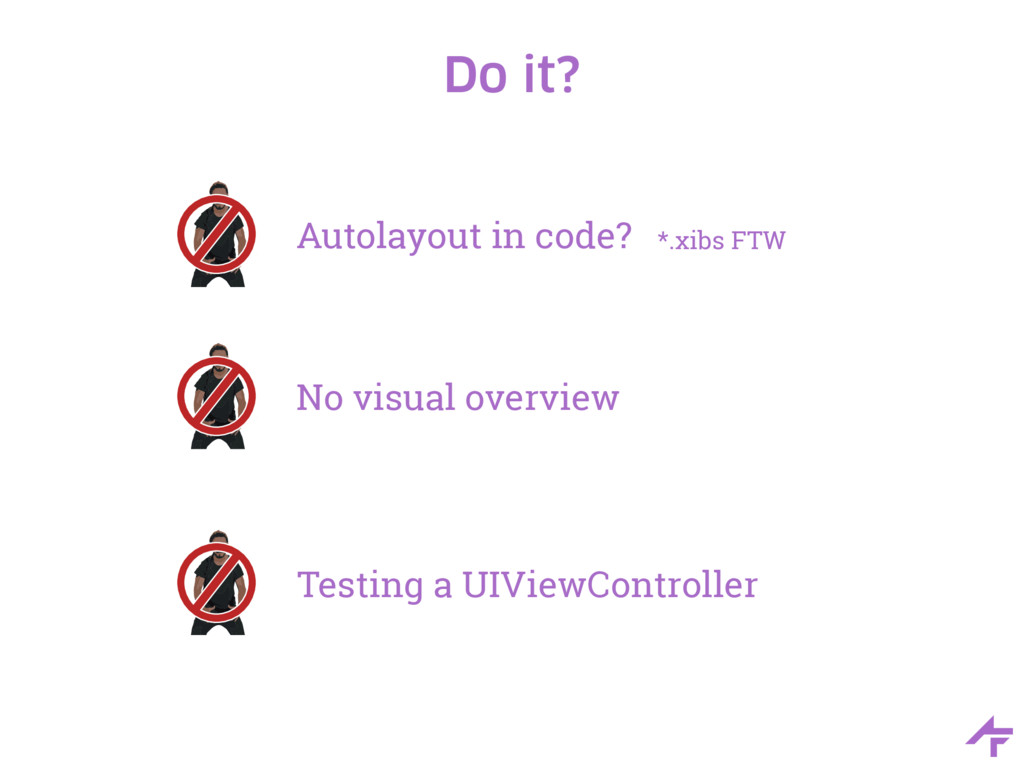 Do it? Autolayout in code? No visual overview T...